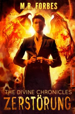 THE DIVINE CHRONICLES 3 - ZERSTÖRUNG (eBook, ePUB) - Forbes, M. R.