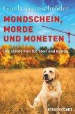 Mondschein, Morde und Moneten (eBook, ePUB)