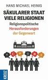 Säkularer Staat - viele Religionen (eBook, PDF)