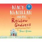 Macy McMillan and the Rainbow Goddess (Unabridged) (MP3-Download)
