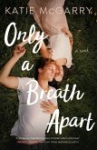 Only a Breath Apart (eBook, ePUB)