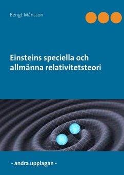 Einsteins speciella och allmänna relativitetsteori (eBook, ePUB)
