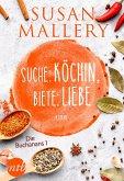 Suche: Köchin, biete: Liebe (eBook, ePUB)