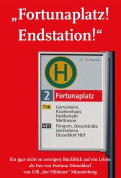 Fortunaplatz! Endstation! - Münsterberg, Ulli