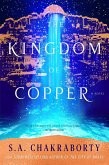 The Kingdom of Copper (eBook, ePUB)