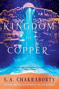 The Kingdom of Copper (eBook, ePUB) - Chakraborty, S. A.