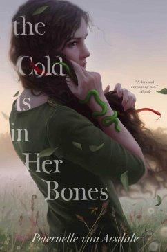 The Cold Is in Her Bones (eBook, ePUB) - Arsdale, Peternelle van