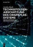 Technikfolgenabschätzung des CRISPR/Cas-Systems (eBook, ePUB)