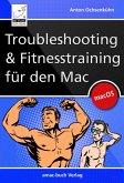 Troubleshooting und Fitnesstraining für den Mac (eBook, ePUB)