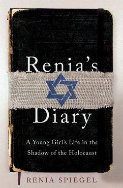 Renia's Diary (eBook, ePUB) - Spiegel, Renia
