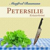Petersilie - Kräuterkrimi (Ungekürzt) (MP3-Download)