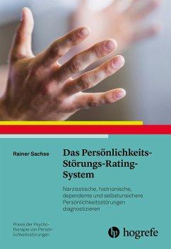 Das Persönlichkeits-Störungs-Rating-System - Sachse, Rainer