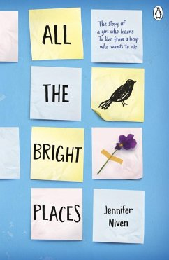 All the Bright Places (eBook, ePUB) - Niven, Jennifer