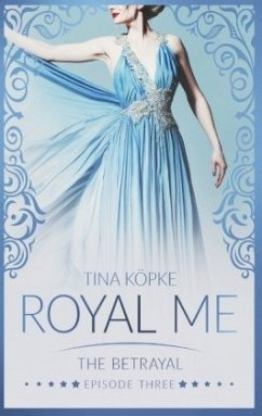 Royal Me - The Betrayal