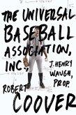 The Universal Baseball Association (eBook, ePUB)