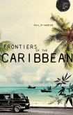 Frontiers of the Caribbean (eBook, ePUB)