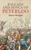 Ballads and songs of Peterloo (eBook, ePUB)