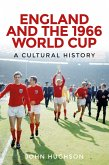 England and the 1966 World Cup (eBook, ePUB)