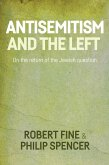 Antisemitism and the left (eBook, ePUB)