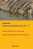Peters Reisebericht Nr. 7 (eBook, ePUB)