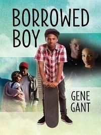 Borrowed Boy (eBook, ePUB) - Gant, Gene