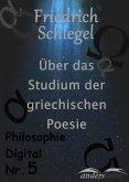 Über das Studium der griechischen Poesie (eBook, ePUB)