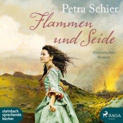 Flammen und Seide (Ungekürzt) (MP3-Download) - Schier, Petra