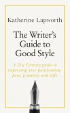 The Writer's Guide to Good Style (eBook, ePUB)
