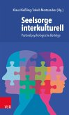 Seelsorge interkulturell (eBook, PDF)