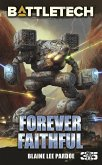 BattleTech: Forever Faithful (eBook, ePUB)