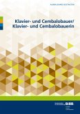 Klavier- und Cembalobauer / Klavier- und Cembalobauerin