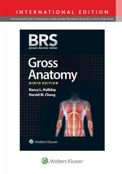 BRS Gross Anatomy, International Edition (Board Review Series) - Halliday, Dr. Nancy L., PhD; Chung, Dr. Harold M., MD