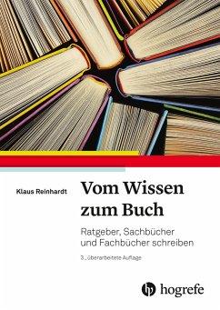 Vom Wissen zum Buch - Reinhardt, Klaus