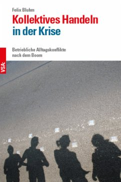 Kollektives Handeln in der Krise - Bluhm, Felix