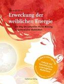 Erweckung der weiblichen Energie