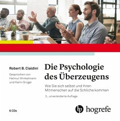 Die Psychologie des Überzeugens, 6 Audio-CDs - Cialdini, Robert B.
