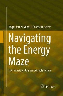 Navigating the Energy Maze - Kuhns, Roger James;Shaw, George H.