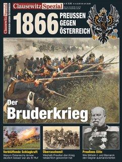 Clausewitz Spezial 24. Deutscher Krieg 1866 - Krüger, Stefan