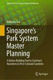 Singapore's Park System Master Planning