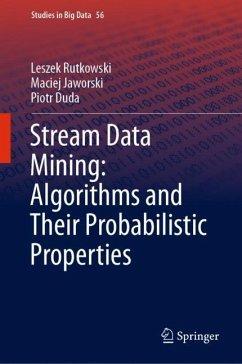 Stream Data Mining: Algorithms and Their Probabilistic Properties - Rutkowski, Leszek; Jaworski, Maciej; Duda, Piotr