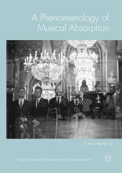 A Phenomenology of Musical Absorption (eBook, PDF) - Høffding, Simon