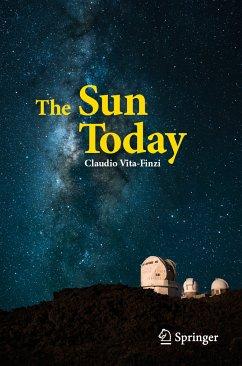 The Sun Today (eBook, PDF) - Vita-Finzi, Claudio