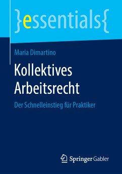Kollektives Arbeitsrecht (eBook, PDF) - Dimartino, Maria