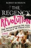 The Regency Revolution (eBook, ePUB)
