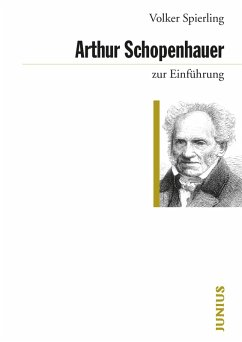 Arthur Schopenhauer zur Einführung (eBook, ePUB) - Spierling, Volker
