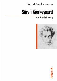 Sören Kierkegaard zur Einführung (eBook, ePUB) - Liessmann, Konrad Paul