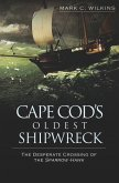 Cape Cod's Oldest Shipwreck (eBook, ePUB)