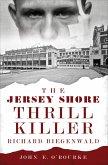 The Jersey Shore Thrill Killer (eBook, ePUB)