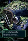 Urbex-Fotografie (eBook, ePUB)