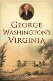 George Washington's Virginia (eBook, ePUB)